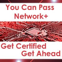 You Can Pass Network+ - Get Certified Get Ahead with these Network+ blog links.