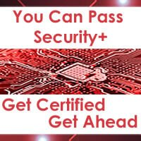 Security+ Practice Test Question - You Can Pass - Get Certified Get Ahead