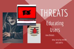Understanding New Threats